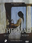 Thermae - La Civilta' Dell'acqua