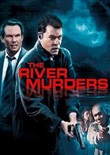 River Murders - Vendetta di Sangue