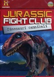 Jurassic Fight Club - Dinosauri Cannibali (Dvd+booklet)