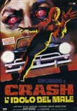 Crash L'idolo del Male (Ed. Limitata e Numerata)