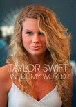 Taylor Swift - Inside My World