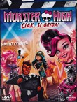 Monster High - Ciak Si Grida