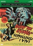 I Bury The Living! Seppellisco I Vivi