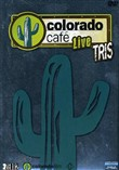 Colorado Cafe' Live Tris (3 Dvd)