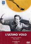 L' Ultimo Volo (Documentario)