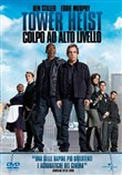 tower heist - colpo ad al...
