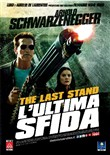 The Last Stand - L'ultima Sfida (Ex-Rental)