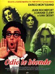 Odio Le Bionde (Collector's Edition)