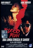 Blood Run - Una Lunga Striscia Di Sangue