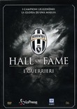 Juventus 06 - Hall Of Fame - I Guerrieri