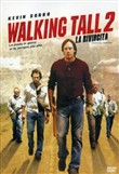 walking tall 2 - la rivin...