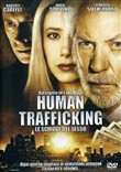 Human Trafficking - Le Schiave Del Sesso
