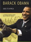 Barack Obama Goes To Africa