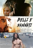 Belli e Dannati Collection (3 Dvd)