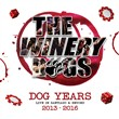 The Winery Dogs - Dog Years Live in Santiago & Beyond 2013-2016 (Blu-Ray+cd)