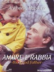 The Good Father - Amore e Rabbia