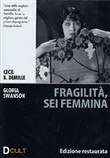 Fragilita', Sei Femmina