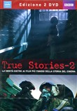 True Stories #02 (2 Dvd)