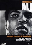 Muhammad Ali - Through The Eyes Of The World