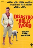 Disastro a Hollywood
