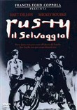 Rusty Il Selvaggio / Rumble Fish
