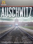 Auschwitz - Viaggio All'inferno