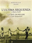 Fellini - L'ultima Sequenza / La Tivu' di Fellini