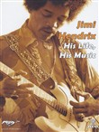 Jimi Hendrix - His Life, His Music