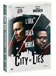 city of lies - l'ora dell...