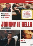 Johnny Il Bello (Special Edition) (Dvd+booklet)
