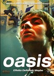 Oasis - Effetto Definitely Maybe