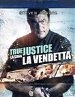 True Justice - La Vendetta