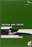 Richard Wagner - Tristan Und Isolde 2006