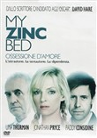 My Zinc Bed - Ossessione D'amore