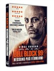 cell block 99 - nessuno p...