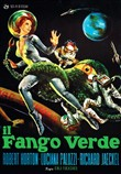 Il Fango Verde (Restaurato in Hd)