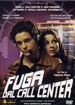 Fuga Dal Call Center