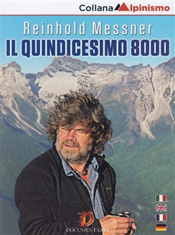 Image of Reinhold Messner - Il Quindicesimo 8000