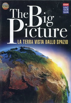 The Big Picture - La Terra Vista Dallo Spazio (Dvd+booklet)