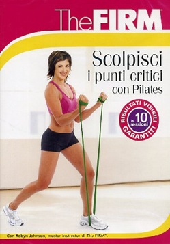 Image of The Firm - Scolpisci I Punti Critici con Pilates