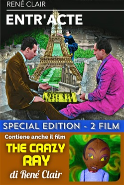 Entr'acte / The Crazy Ray