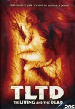 Tltd - The Living And The Dead