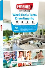 Emozione3: Week End a Tutto Divertimento
