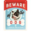 Cartello Tin Sign 15 x 20cm Beware of the Dog ...Kisses, 20x0x15 cm