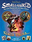 Small World. Senza Paura